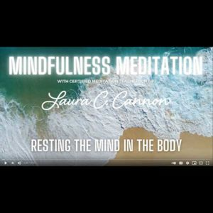 Guided Meditation - Resting the Mind in the Body